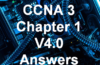 CCNA 3 Chapter 1 V4.0 Answers