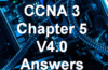 CCNA 3 Chapter 5 V4.0 Answers
