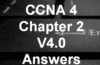 CCNA 4 Chapter 2 V4.0 Answers