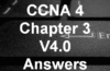 CCNA 4 Chapter 3 V4.0 Answers