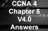 CCNA 4 Chapter 5 V4.0 Answers