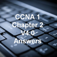 CCNA 1 Chapter 2 V4.0 Answers 100% updated 2011