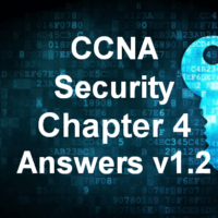 CCNA Security Chapter 4 Answers v1.2